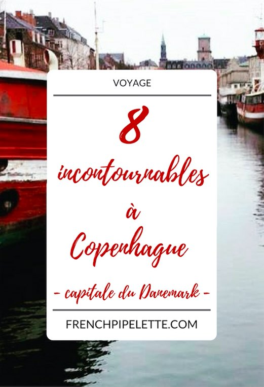 8 incontournables à Copenhague