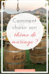 Comment choisir son thème de mariage