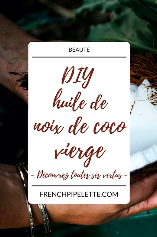 DIY huile de noix de coco vierge