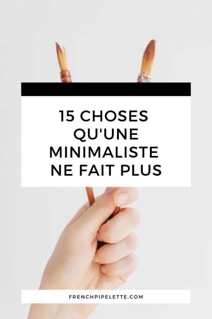 15-choses-qu-une-minimaliste-ne-fait-plus